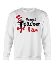 RETIRED TEACHER I AM Crewneck Sweatshirt thumbnail