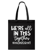 WE ARE ALL IN THIS TOGETHER Tote Bag thumbnail