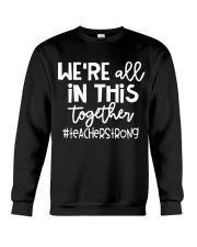 WE ARE ALL IN THIS TOGETHER Crewneck Sweatshirt thumbnail