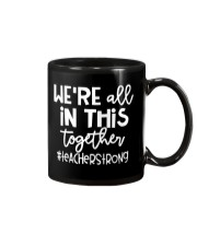WE ARE ALL IN THIS TOGETHER Mug thumbnail