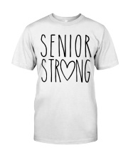 SENIOR STRONG Classic T-Shirt front
