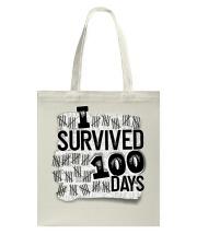 I SURVIDED 100 DAYS Tote Bag thumbnail