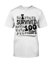 I SURVIDED 100 DAYS Classic T-Shirt front