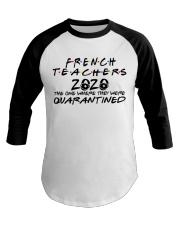 FRENCH TEACHERS Baseball Tee thumbnail