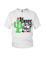 1ST GRADE IS ON POINT Youth T-Shirt thumbnail
