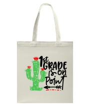 1ST GRADE IS ON POINT Tote Bag thumbnail