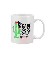 1ST GRADE IS ON POINT Mug thumbnail