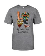 PRESCHOOL TEACHER Classic T-Shirt front