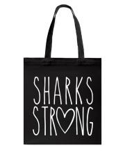 SHARKS STRONG Tote Bag thumbnail
