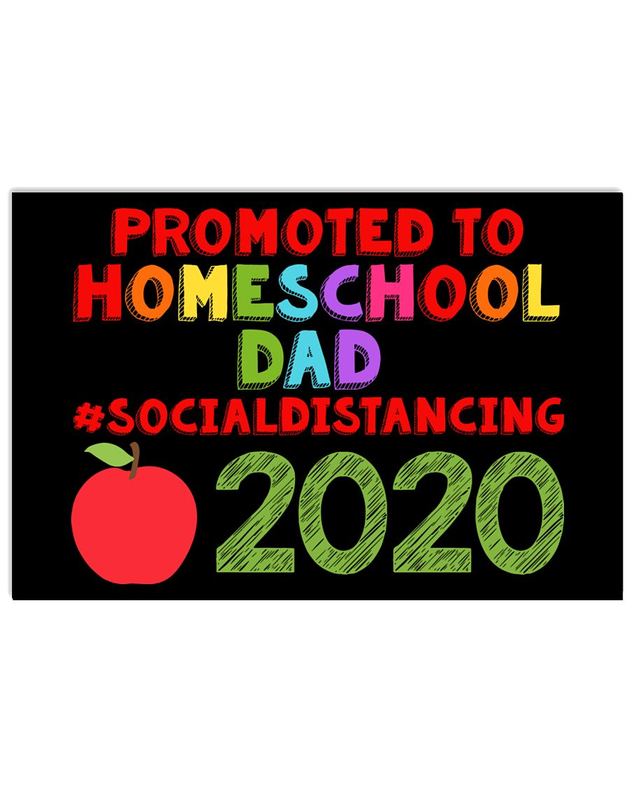 PROMOTED TO HOMESCHOOL DAD 17x11 Poster