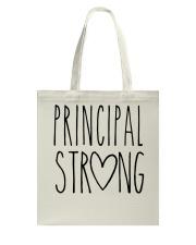 PRINCIPAL STRONG Tote Bag thumbnail