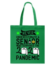 NEVER UNDERESTIMATE WITH A SENIOR Tote Bag thumbnail