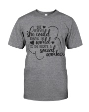 SHE BECAME A SOCIAL WORKER Classic T-Shirt front