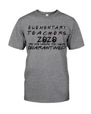ELEMENTARY TEACHERS Classic T-Shirt front