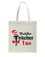 TODDLER TEACHER I AM Tote Bag thumbnail