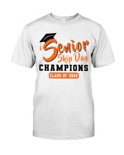 SENIOR SKIP DAY CHAMPIONS  Classic T-Shirt front