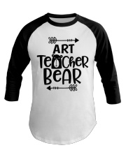 ART TEACHER BEAR Baseball Tee thumbnail
