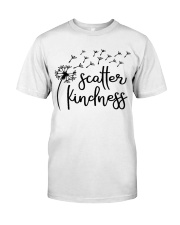 SCATTER KINDNESS Classic T-Shirt front