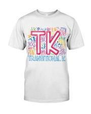 TRANSITIONAL KINDERGARTEN TYPOGRAPHIC  Classic T-Shirt front