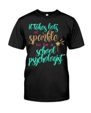 SCHOOL PSYCHOLOGIST SPARKLE Classic T-Shirt front