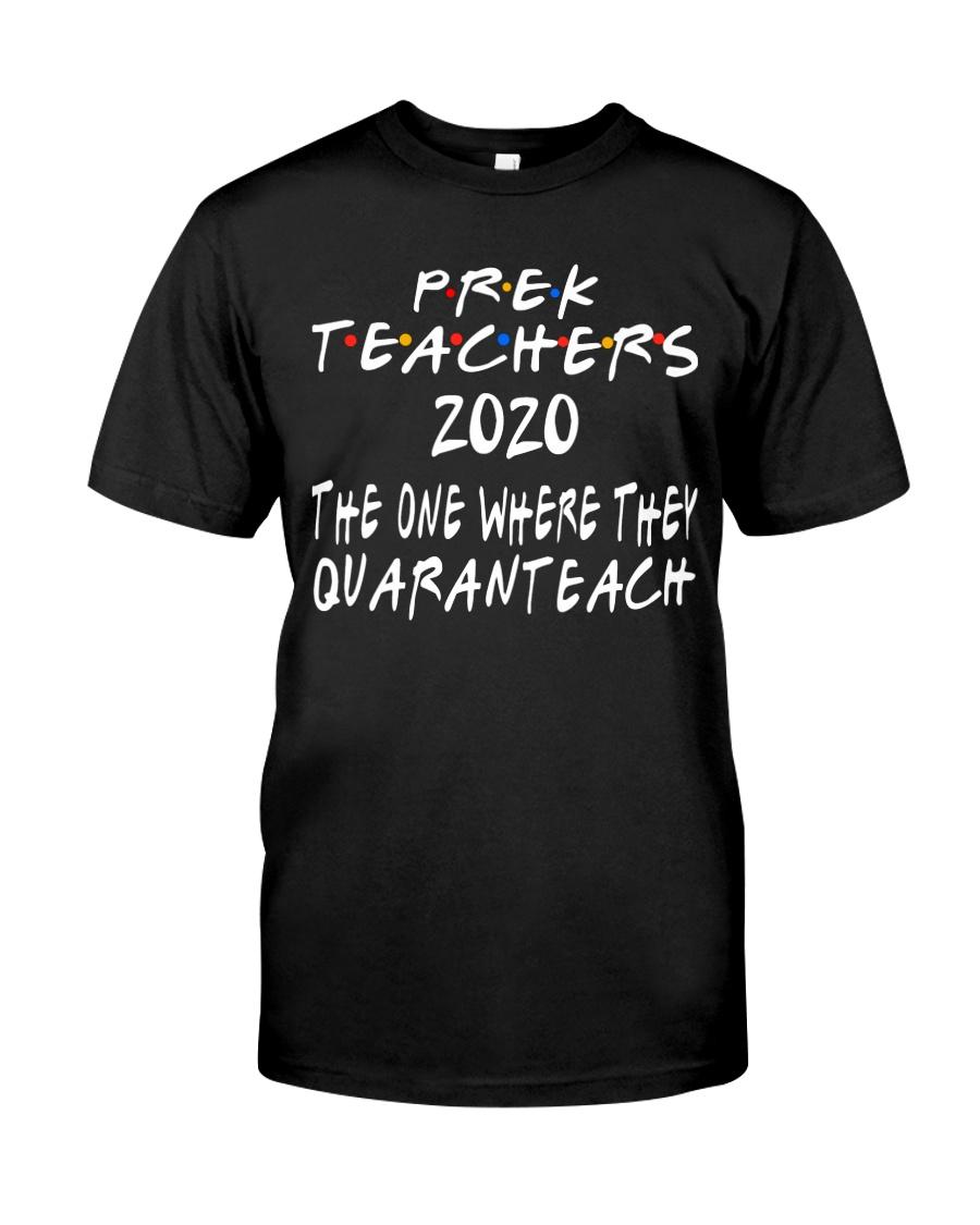 PRE-K QUARANTEACH Classic T-Shirt
