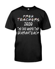 PRE-K QUARANTEACH Classic T-Shirt front