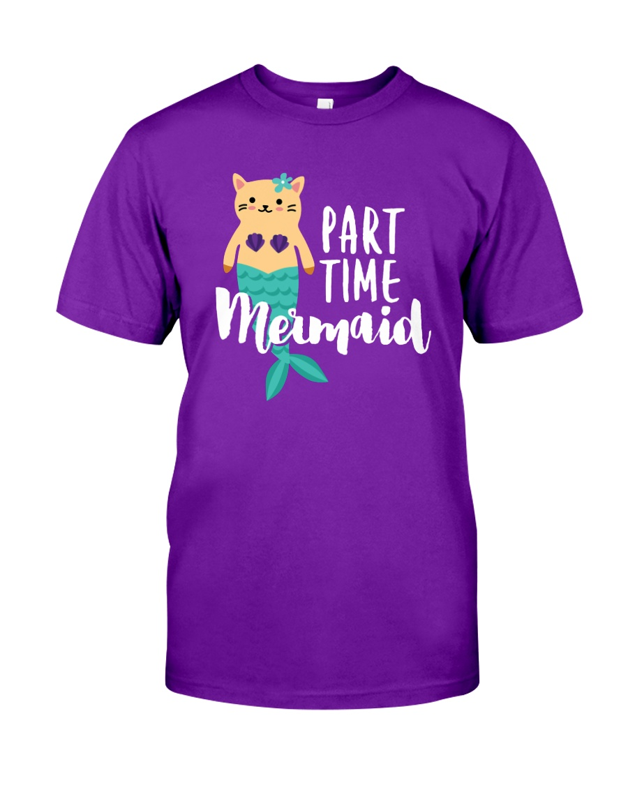 Part-Time Mermaid Classic T-Shirt