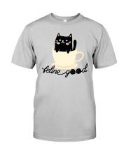 Feline Good Classic T-Shirt front