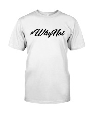 WhyNot  Classic T-Shirt tile