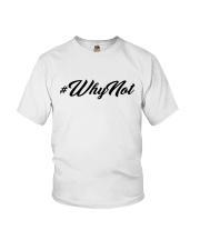 WhyNot  Youth T-Shirt thumbnail