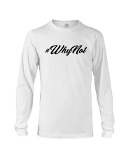 WhyNot  Long Sleeve Tee front