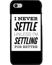 Never settle black tee Phone Case thumbnail