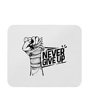 never give up Mousepad thumbnail