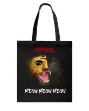CHCHCH MEOW MEOW MEOW Tote Bag thumbnail