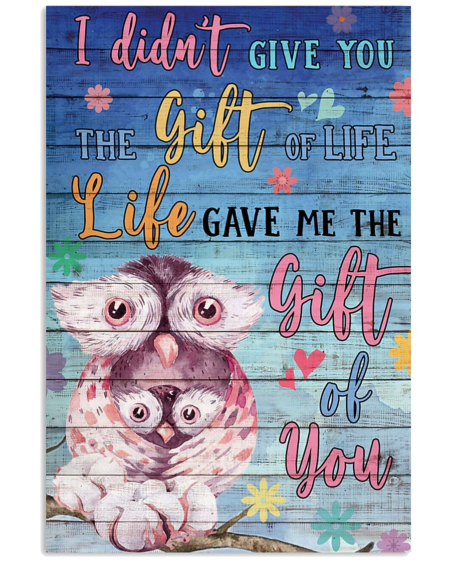 Owl - I did not give you 16x24 Poster