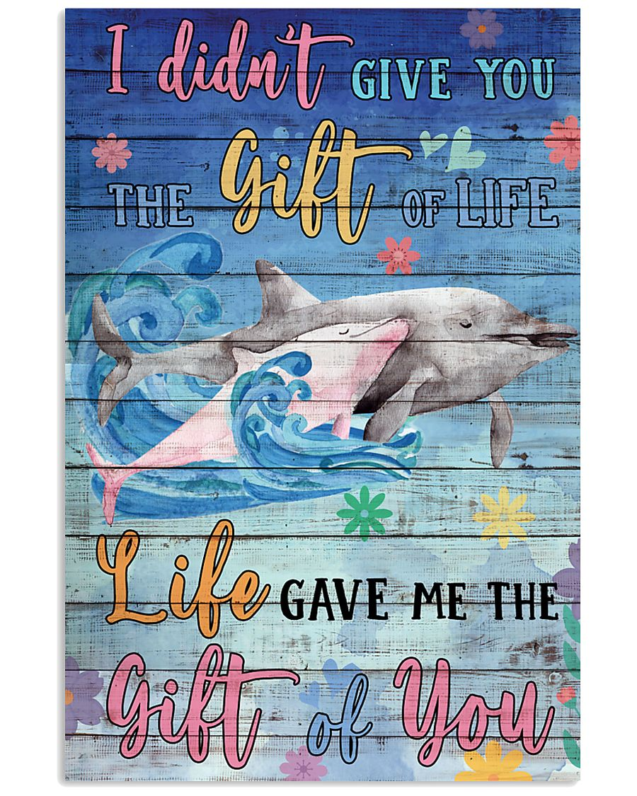 Dolphin - I did not give you 16x24 Poster