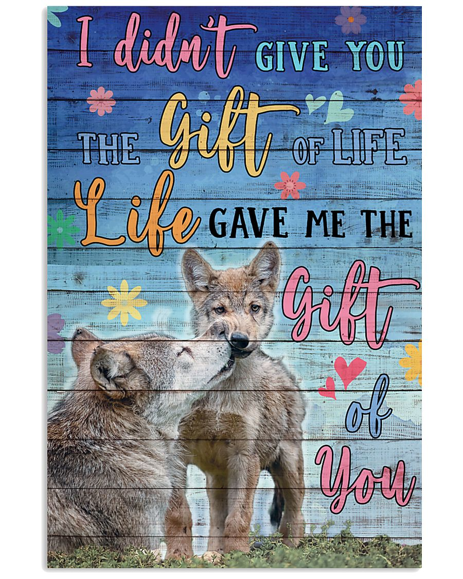 Wolves - I did not give you 16x24 Poster