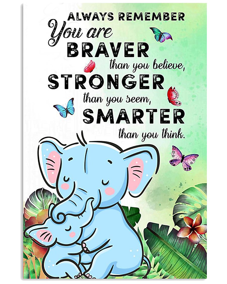YOU ARE BRAVER 16x24 Poster