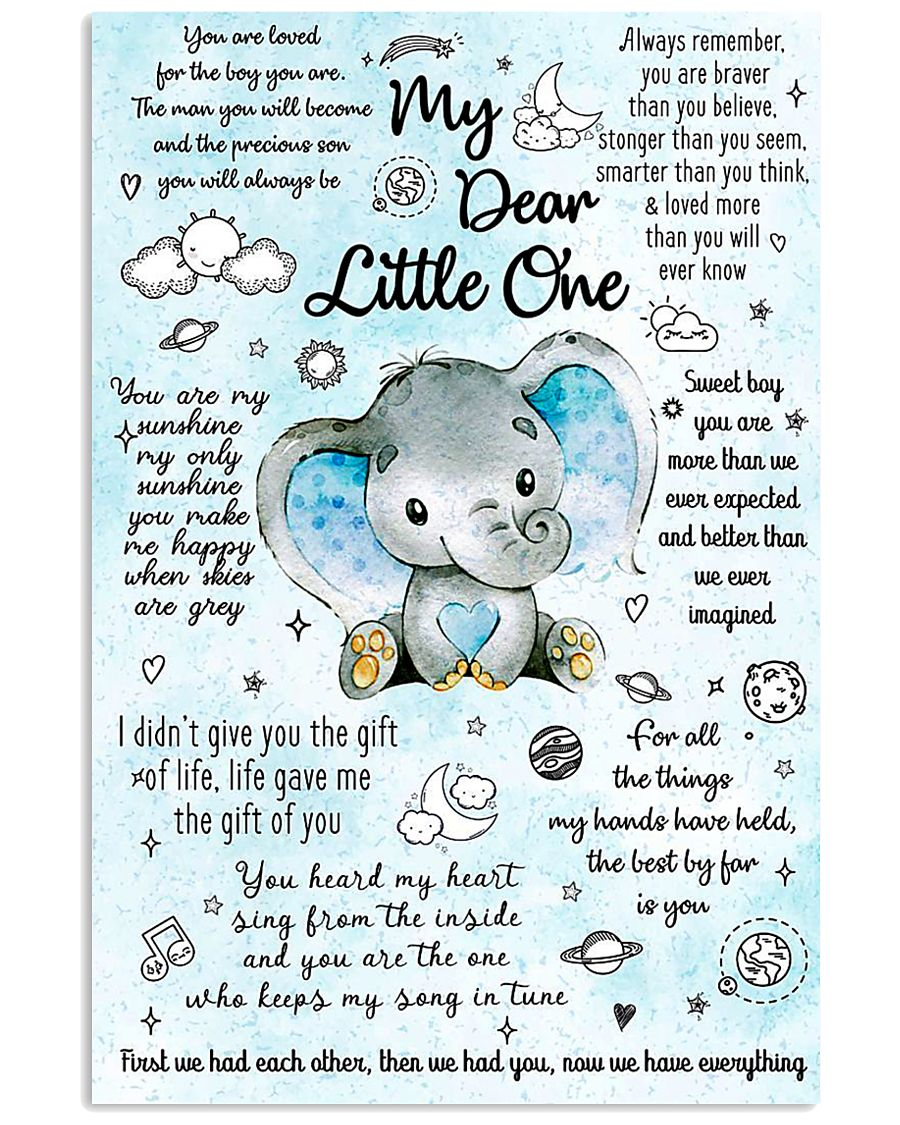 MY DEAR LITTLE ONE 16x24 Poster