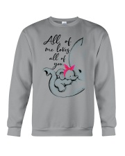 ALL OF ME LOVES ALL OF YOU Crewneck Sweatshirt thumbnail