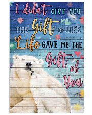 Polar Bear - I did not give you 16x24 Poster front