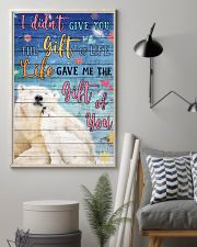 Polar Bear - I did not give you 16x24 Poster lifestyle-poster-1
