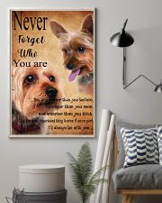 NEVER FORGET WHO YOU ARE - Yorkshire Terrier 24x36 Poster lifestyle-poster-1