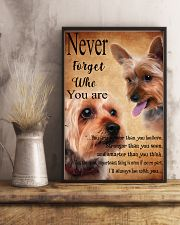 NEVER FORGET WHO YOU ARE - Yorkshire Terrier 24x36 Poster lifestyle-poster-3