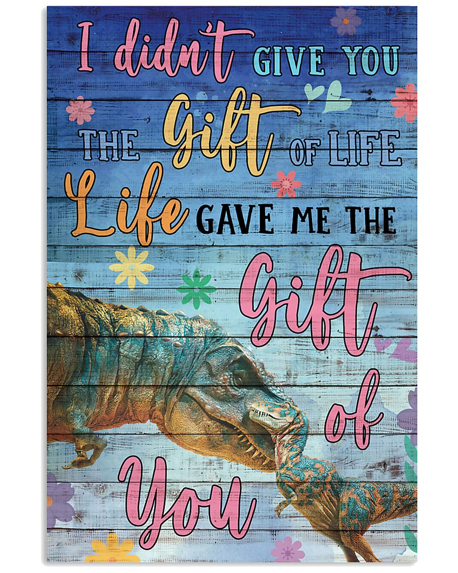 Dinosaurs I did not give you 16x24 Poster