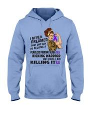 Fibromyalgia Never Dreamed  Hooded Sweatshirt thumbnail