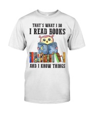 Read Books Know Things Classic T-Shirt front