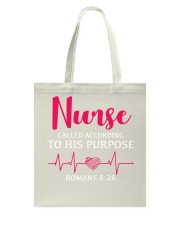 Nurse called according to his purpose Tote Bag tile