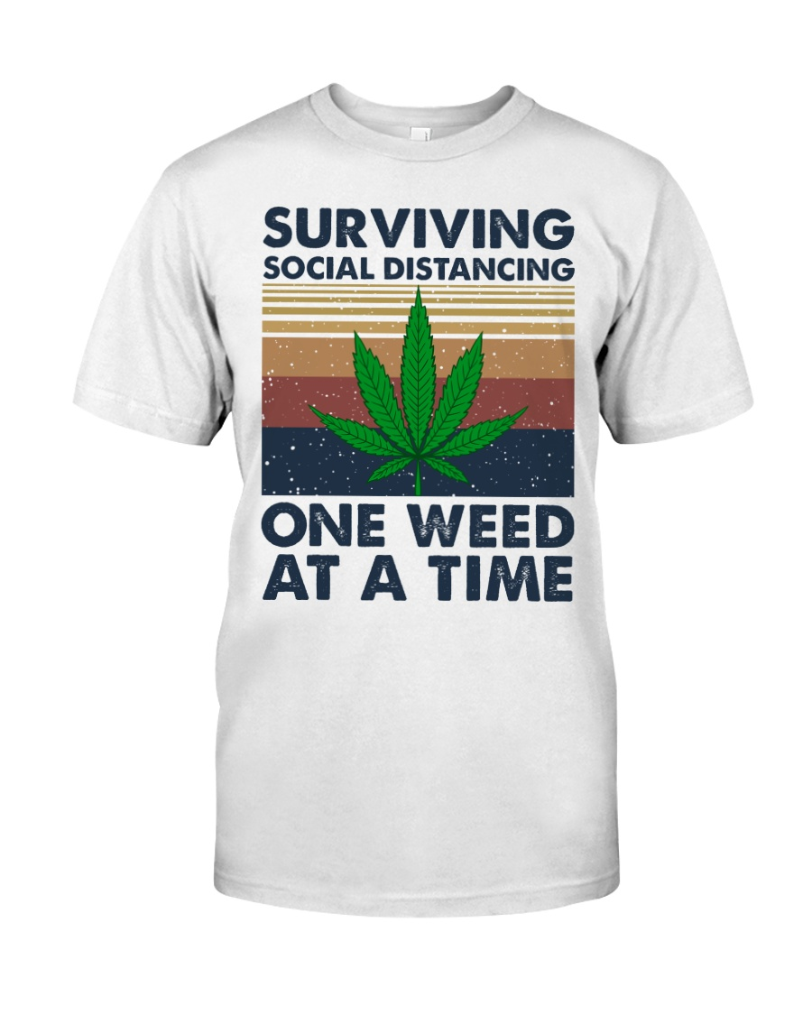 Weed Surviving  Classic T-Shirt