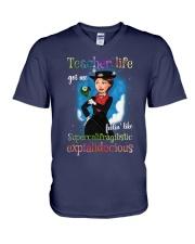 Teacher life got me feelin like super V-Neck T-Shirt thumbnail